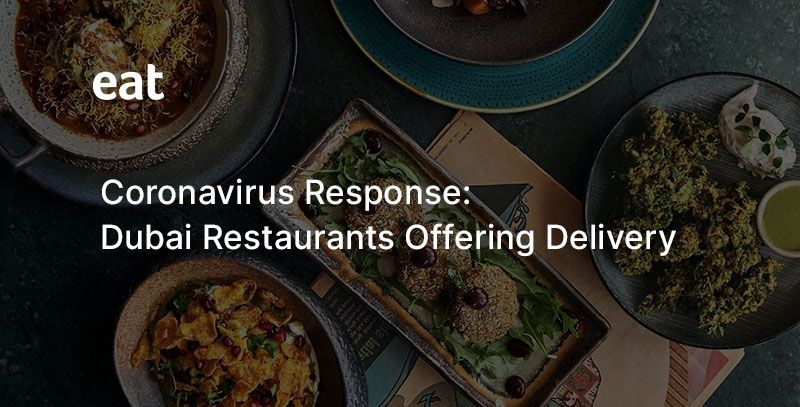 Restaurants in Dubai offering delivery during Covid-19